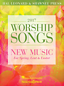 2017 Spring Worship Songs